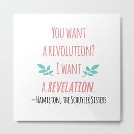 THE SCHUYLER SISTERS   HAMILTON Metal Print