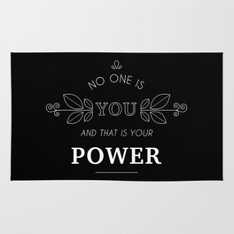 No One Is You & That Is Your Power - Quote (White On Black) Rug