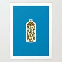 Make Art Not War (African pattern blue) Art Print