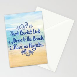 Short Bucket List: 1. Move to the Beach 2. Have no Regrets Stationery Cards