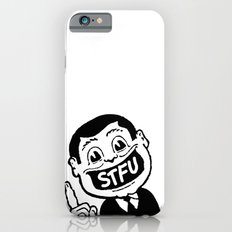 STFU iPhone 6s Slim Case