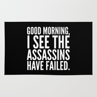 sayings Area & Throw Rugs featuring Good morning, I see the assassins have failed. (Black) by CreativeAngel
