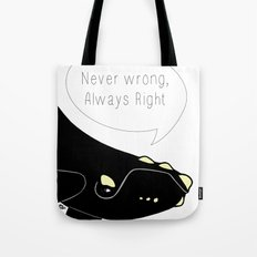 Never wrong, Always Right Tote Bag