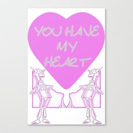 You Have My Heart Canvas Print