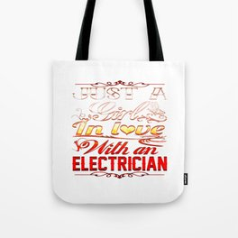In love with Electrician Tote Bag