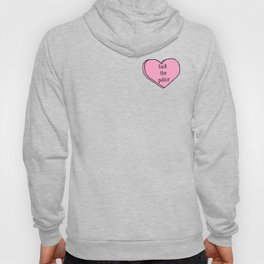 Fuck the Police Candy Heart Hoody