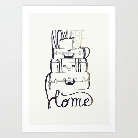 Nowhere Home Art Print