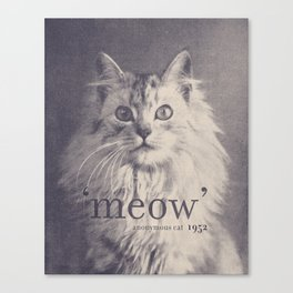 Famous Quotes #2 (anonymous cat, 1952) Canvas Print