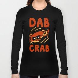 DAB CRAB T-SHIRT Long Sleeve T-shirt