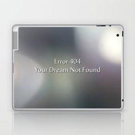 Error 404 your dream not found Laptop & iPad Skin