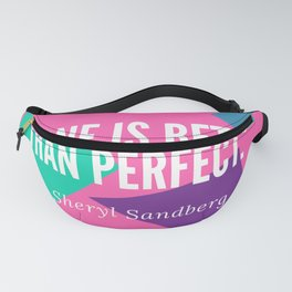 "Sheryl Sandberg ""Done is Better than Perfect"" Fanny Pack"