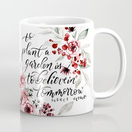Believe in Tomorrow Coffee Mug