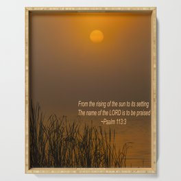 Psalm 113:3 Sunrise Serving Tray