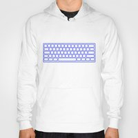 computer Hoodies featuring Computer keyboard by Sofia Youshi