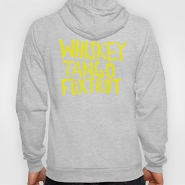 Whiskey Tango Foxtrot - Color Edition Hoody
