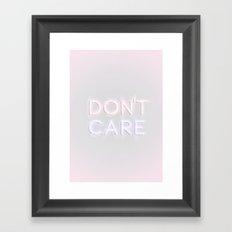 Don't Care Framed Art Print