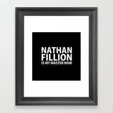 Nathan Fillion Is My Master Now Framed Art Print