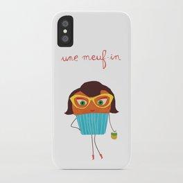 Meuf-in iPhone Case
