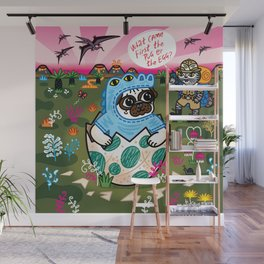 What Came First The Pug Or The Egg? Wall Mural