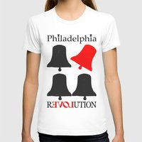 philadelphia T-shirts featuring rEVOLution Philadelphia by Humboldtarian