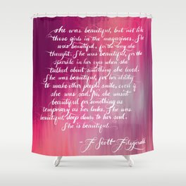 She is Beautiful Shower Curtain
