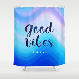 Good Vibes #homedecor #cool #positive Shower Curtain