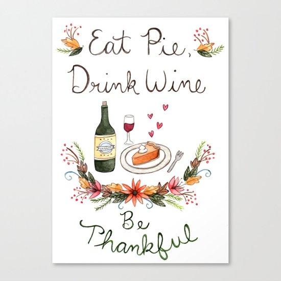 Be Thankful Canvas Print