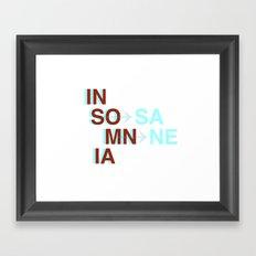 Insomnia / Insane Framed Art Print