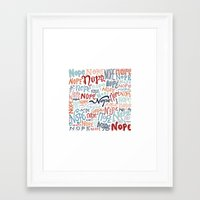 nope Framed Art Prints featuring Nope by Sam Magee