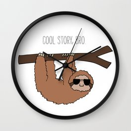 Sloth Cool Story Bro Wall Clock