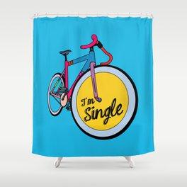 I´m Single Shower Curtain