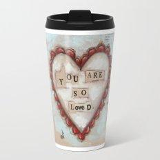 So Loved - by Diane Duda Travel Mug