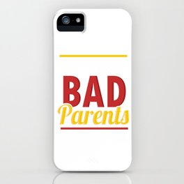 Child Kids Kinship Relative Children Not From Bad Parents Gift iPhone Case