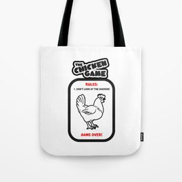 The Chicken Game Tote Bag