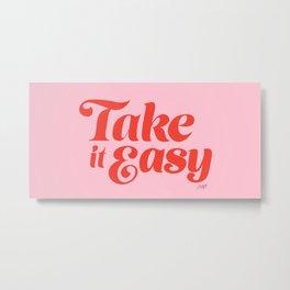 Take it Easy (Red/Pink Palette) Metal Print
