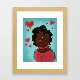 Love Yourself! You Are Beautiful! v3 Framed Art Print