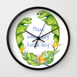 Make every day earth day pretty design Wall Clock