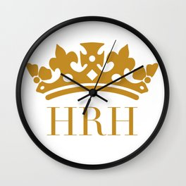 HRH Her Royal Highness Wall Clock