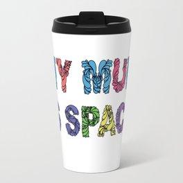 My moms space (colorful) Travel Mug
