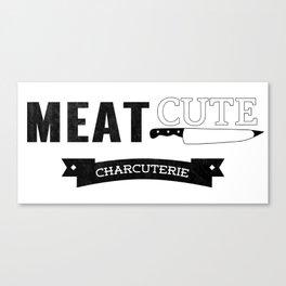 Meat Cute Canvas Print