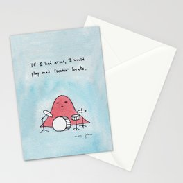 If I had arms, I would play mad freakin' beats Stationery Cards