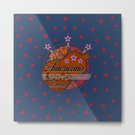 Americana - Lovin' it Metal Print