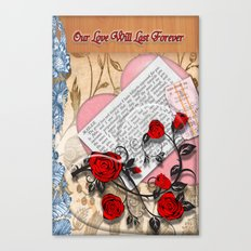 Our Love will last forever Canvas Print