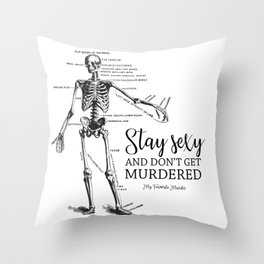 Stay Sexy - MFM Throw Pillow