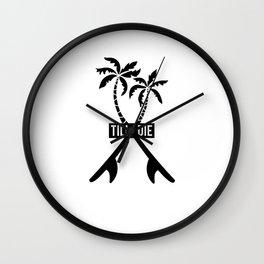 Till i die surfboards Wall Clock