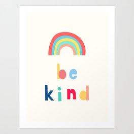Be Kind Rainbow Art Print