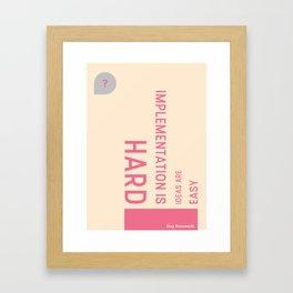 Ideas are easy Framed Art Print