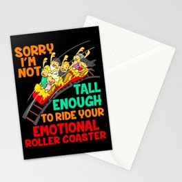 No drama, no mood swings, ie. No Emotional Rollercoaster Stationery Cards