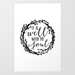 It is well with my soul wreath Art Print