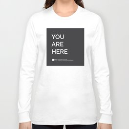 YOU ARE HERE  [Gotham] Long Sleeve T-shirt